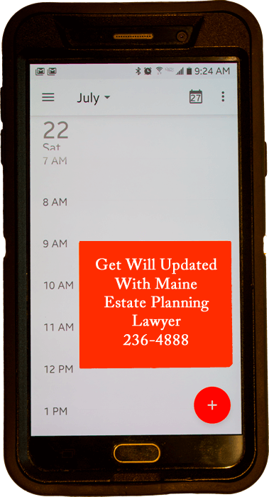 calendar date to update your will if when you move to Maine
